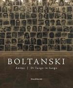 Catalogo della mostra Boltanski. Anime. Di luogo in luogo