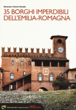 "Guida ""35 borghi imperdibili dell'Emilia-Romagna"""