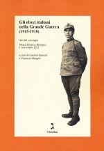 """Libro """"Gli ebrei italiani nella Grande Guerra (1915-1918)"""""""