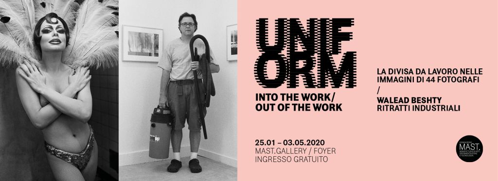 """Mostra """"UNIFORM"""" (MAST, Bologna)"""
